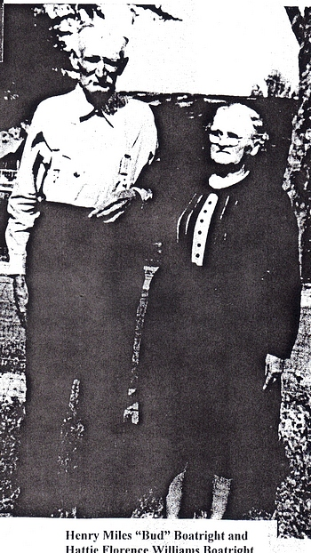 Henry Miles Boatright and Hattie Florence Williams Boatright: